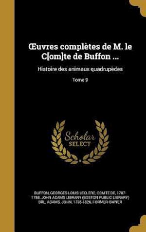 Bog, hardback Uvres Completes de M. Le C[om]te de Buffon ...