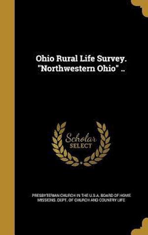 Bog, hardback Ohio Rural Life Survey. Northwestern Ohio ..