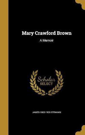 Bog, hardback Mary Crawford Brown af James 1863-1926 Strahan