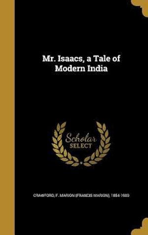 Bog, hardback Mr. Isaacs, a Tale of Modern India