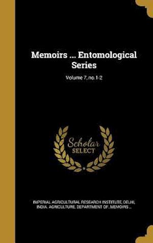 Bog, hardback Memoirs ... Entomological Series; Volume 7, No.1-2