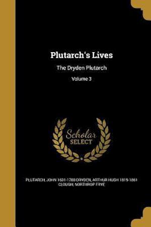 Bog, paperback Plutarch's Lives af John 1631-1700 Dryden, Arthur Hugh 1819-1861 Clough