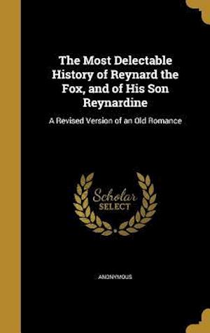 Bog, hardback The Most Delectable History of Reynard the Fox, and of His Son Reynardine