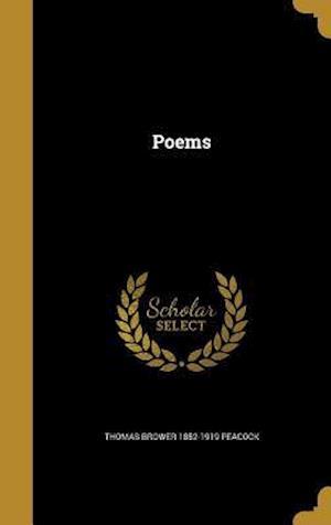 Bog, hardback Poems af Thomas Brower 1852-1919 Peacock