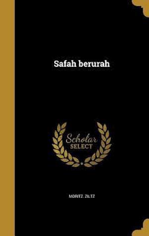 Bog, hardback Safah Berurah af Moritz Ziltz