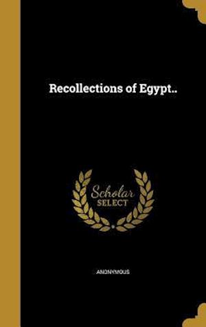 Bog, hardback Recollections of Egypt..