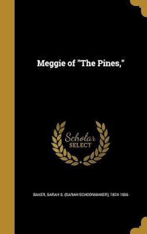 Bog, hardback Meggie of the Pines,