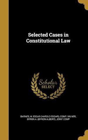 Bog, hardback Selected Cases in Constitutional Law