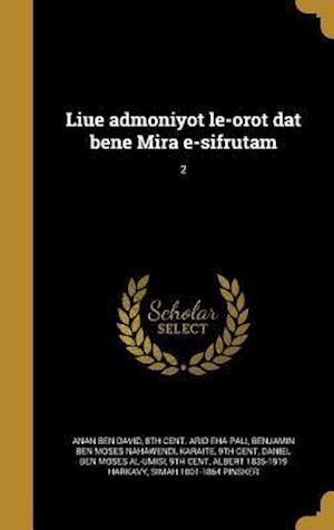 Bog, hardback Liue Admoniyot Le-Orot DAT Bene Mira E-Sifrutam; 2