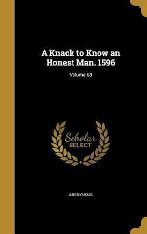 Bog, hardback A Knack to Know an Honest Man. 1596; Volume 63