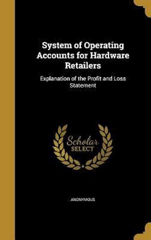 Bog, hardback System of Operating Accounts for Hardware Retailers