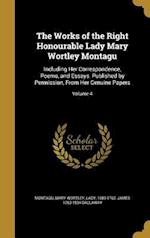 The Works of the Right Honourable Lady Mary Wortley Montagu af James 1763-1834 Dallaway