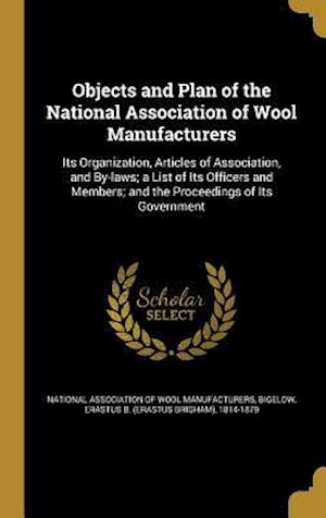 Bog, hardback Objects and Plan of the National Association of Wool Manufacturers