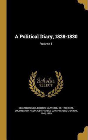 Bog, hardback A Political Diary, 1828-1830; Volume 1