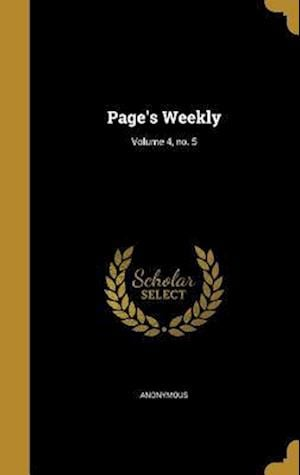 Bog, hardback Page's Weekly; Volume 4, No. 5