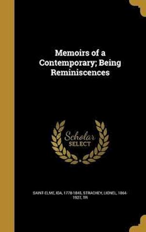 Bog, hardback Memoirs of a Contemporary; Being Reminiscences