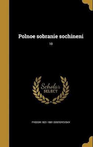 Bog, hardback Polnoe Sobranie Sochineni; 10 af Fyodor 1821-1881 Dostoyevsky