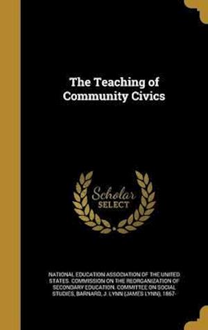 Bog, hardback The Teaching of Community Civics