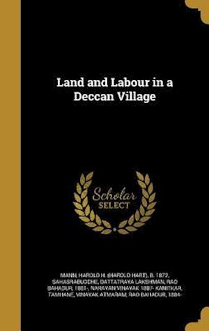 Bog, hardback Land and Labour in a Deccan Village af Narayan Vinayak 1887- Kanitkar