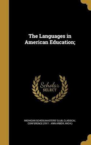 Bog, hardback The Languages in American Education;