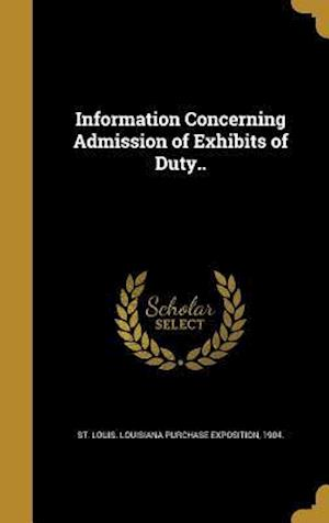 Bog, hardback Information Concerning Admission of Exhibits of Duty..