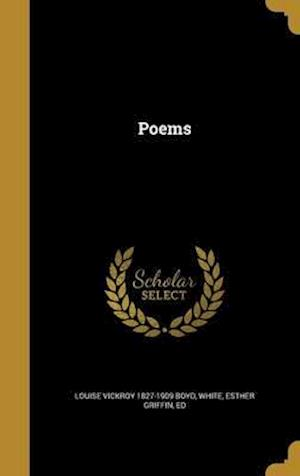 Bog, hardback Poems af Louise Vickroy 1827-1909 Boyd