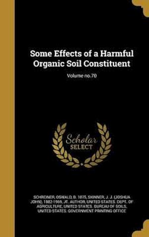 Bog, hardback Some Effects of a Harmful Organic Soil Constituent; Volume No.70
