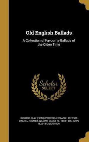 Bog, hardback Old English Ballads af Myles Birket 1825-1899 Foster