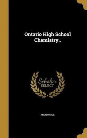 Bog, hardback Ontario High School Chemistry..