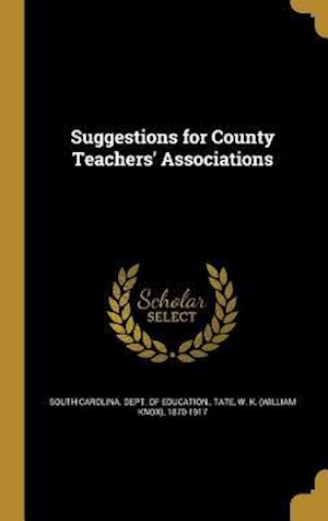 Bog, hardback Suggestions for County Teachers' Associations