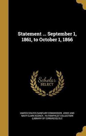Bog, hardback Statement ... September 1, 1861, to October 1, 1866