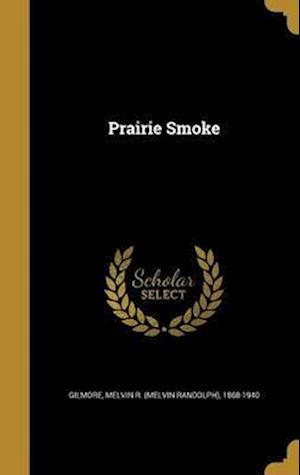 Bog, hardback Prairie Smoke