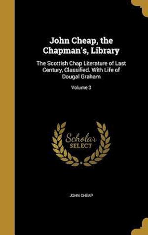 Bog, hardback John Cheap, the Chapman's, Library af John Cheap