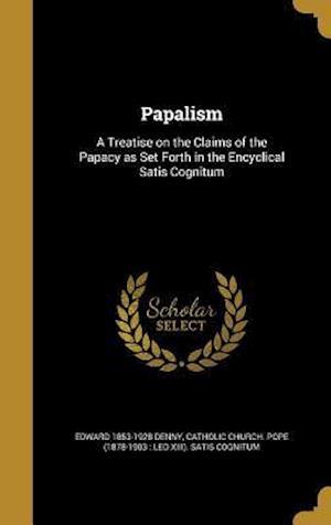 Bog, hardback Papalism af Edward 1853-1928 Denny