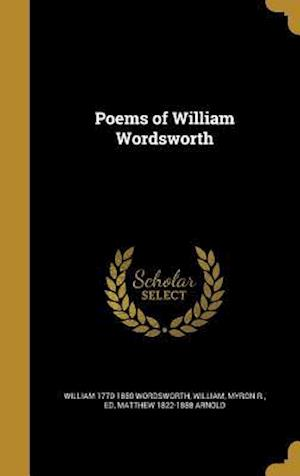 Bog, hardback Poems of William Wordsworth af Matthew 1822-1888 Arnold, William 1770-1850 Wordsworth