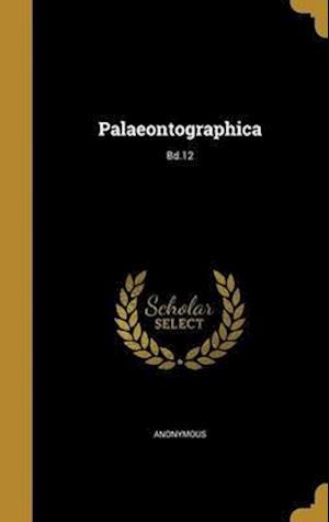 Bog, hardback Palaeontographica; Bd.12