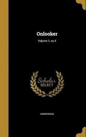 Bog, hardback Onlooker; Volume 1, No.4