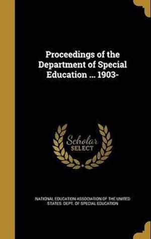 Bog, hardback Proceedings of the Department of Special Education ... 1903-