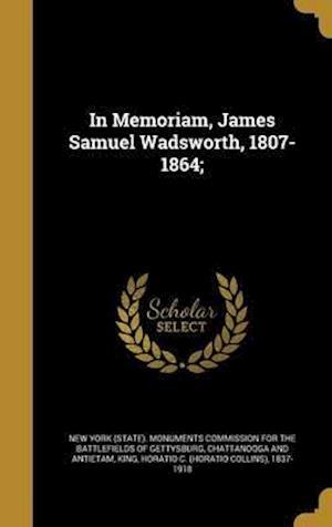 Bog, hardback In Memoriam, James Samuel Wadsworth, 1807-1864;