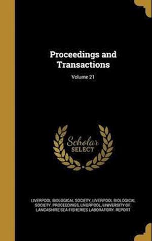 Bog, hardback Proceedings and Transactions; Volume 21