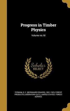 Bog, hardback Progress in Timber Physics; Volume No.18