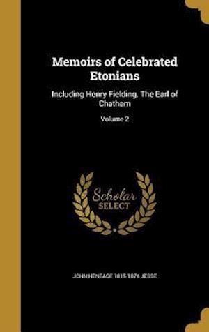 Bog, hardback Memoirs of Celebrated Etonians af John Heneage 1815-1874 Jesse