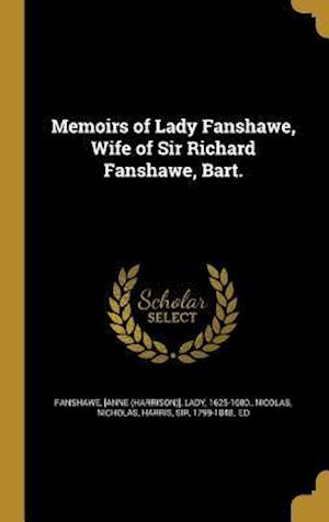 Bog, hardback Memoirs of Lady Fanshawe, Wife of Sir Richard Fanshawe, Bart.