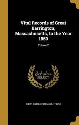 Bog, hardback Vital Records of Great Barrington, Massachusetts, to the Year 1850; Volume 2