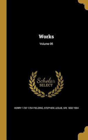 Bog, hardback Works; Volume 05 af Henry 1707-1754 Fielding
