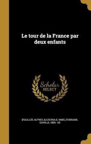 Bog, hardback Le Tour de La France Par Deux Enfants