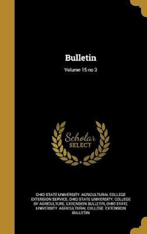 Bog, hardback Bulletin; Volume 15 No 3