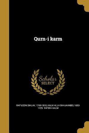 Bog, paperback Qurn-I Karm