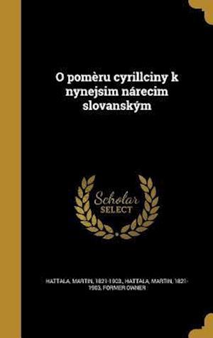 Bog, hardback O Pomeru Cyrillciny K Nynejsim Narecim Slovanskym