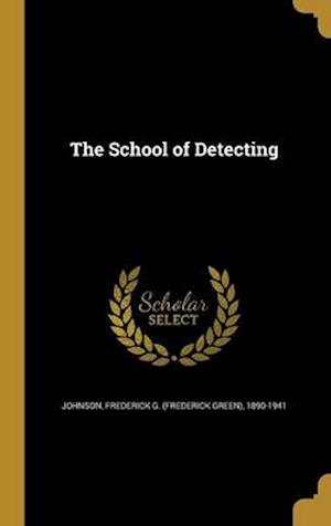 Bog, hardback The School of Detecting